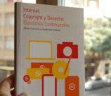 Lanzamiento Libro: Internet, Copyright y Derechos: Opiniones Contingentes