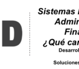 Sistemas Integrados de Administración Financiera: ¿ERP o Desarrollo a la medida?