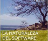 La Naturaleza del Software, buena lectura!