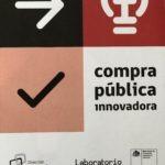 Compras Públicas: ¿innovar en el proceso o comprar innovaciones?